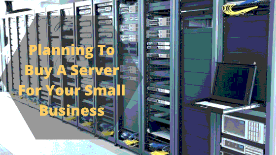 Planning to buy a server for your small business? You must consider this things.